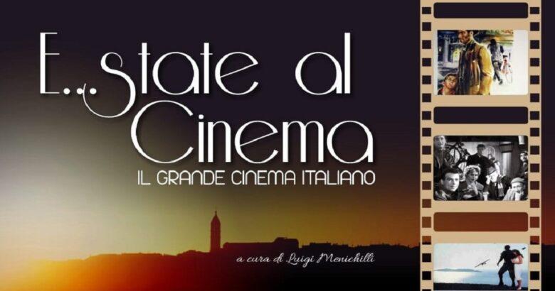 MONTENERO DI BISACCIA, E...state al Cinema, rassegna cinematografica, Piazza Giovanni XXIII