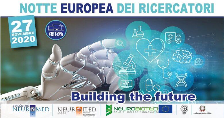 "Notte Europea dei Ricercatori, Neuromed, ""Virtual Edition"""