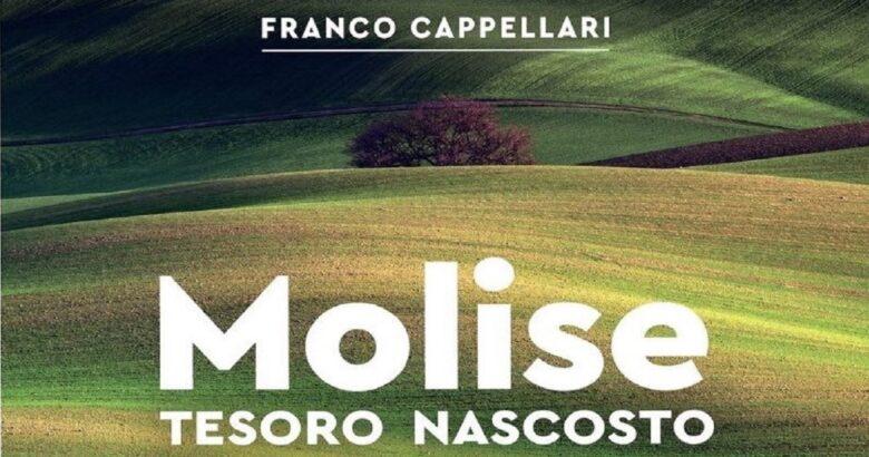 """Molise tesoro nascosto"", Franco Cappelllari"
