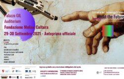 """Fondazione Molise Cultura, Festival, """"About the Future – Uno sguardo intorno al futuro"""""""